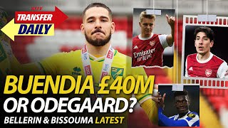 Buendia £40M or Odegaard? Bellerin & Bissouma Latest | AFTV Transfer Daily