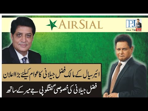 Exclusive Interview Fazal Jillani (Chairman Siyal Airline) WIth PJ Mir