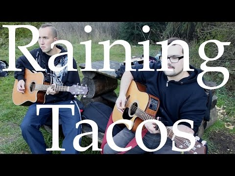 The Fly - Raining Tacos (Parry Gripp & BooneBum)