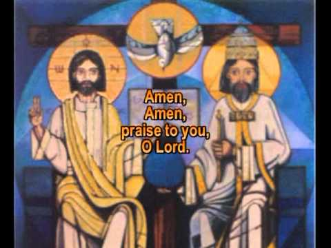 cantoral - Amen, praise to you, O Lord (with lyrics)