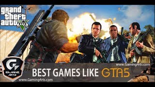 Top 10 Games Like Gta5 You Need To Try ( Pc/ps4/xbox )