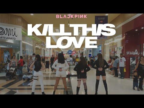 [YP - DANCE IN PUBLIC | BRAZIL] BLACKPINK - 'Kill This Love' DANCE COVER CONTEST