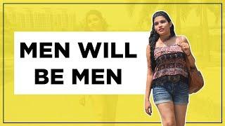 Men Will Be Men | Hilarious Twist