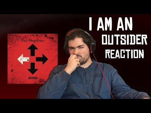 Three Days Grace   I Am An Outsider Track Reaction and Review