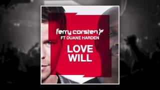 Ferry Corsten ft Duane Harden - Love Will (Jesse Voorn Remix) [HD]