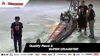 QUALIFY RACE 2 : SUPER DRAGSTER SOUPED UP 2018