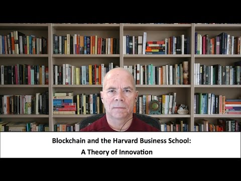 Why the Harvard Business School is Wrong About Blockchain