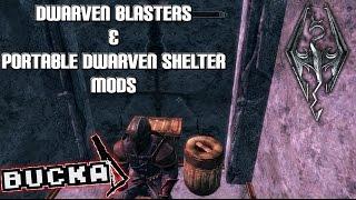 Modding: Skyrim - Dwarven Blasters & Portable Shelter | PC