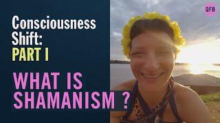 Life as a Modern Shaman • What is Shamanism • Rebekah Shaman