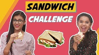 Sandwich Challenge | With a Twist | Food Challenge | Samreen Ali