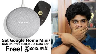 Get Google Home Mini/Jiofi + 100 Jio Data For Free!|Geekytamizha