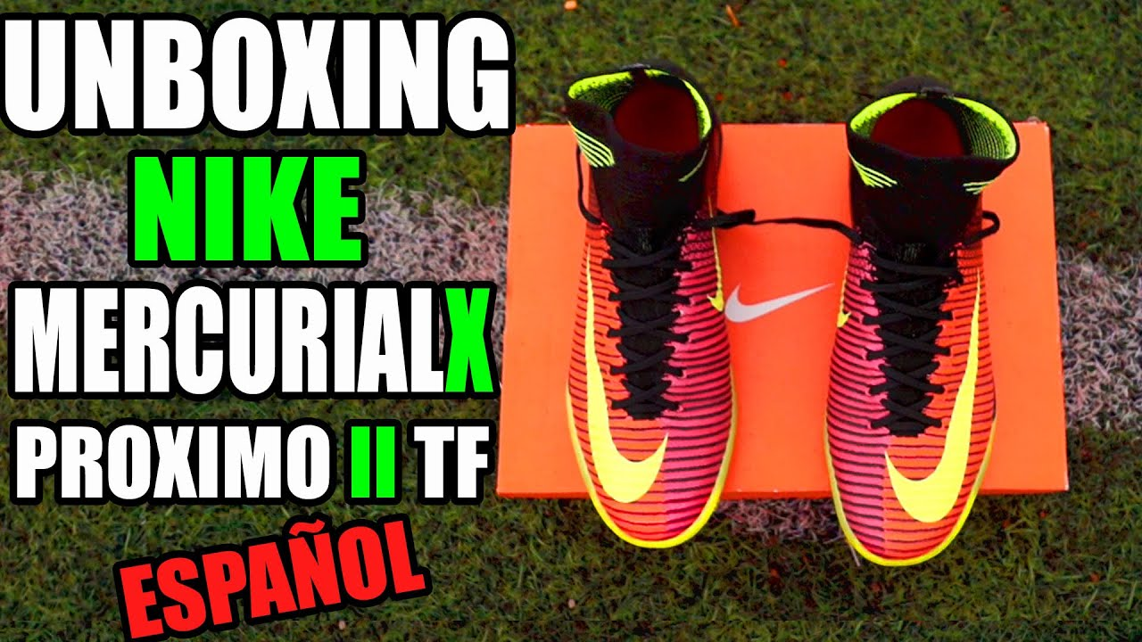 ee03caf673580 NIKE MERCURIALX PROXIMO II TF - UNBOXING REVIEW ESPAÑOL   Zapatos ...
