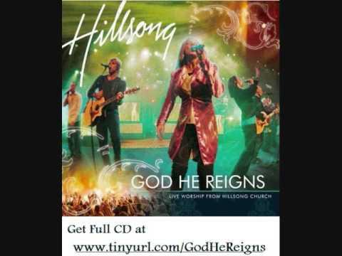 Hillsong - God He Reigns (Complete Album Mix!)