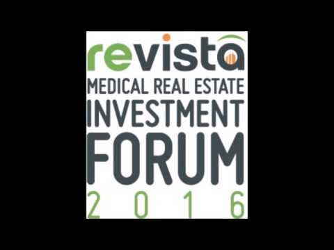 Revista 2016 MREIF: Medical Real Estate Deal Forum What Capital Leads the Way in 2016