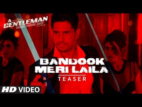 Bandook Meri Laila Song Teaser |  A Gentleman - Sundar, Susheel, Risky | Sidharth | Jacqueline