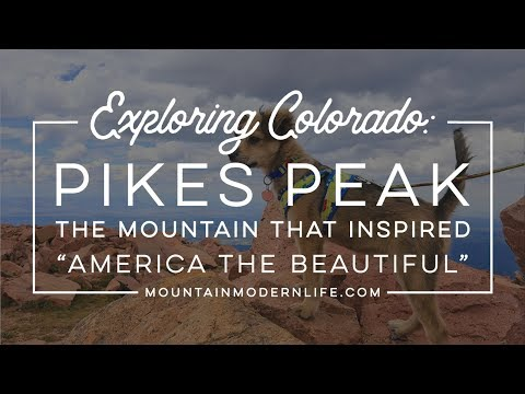"Exploring Colorado: Pikes Peak The Mountain That Inspired ""America The Beautiful"""