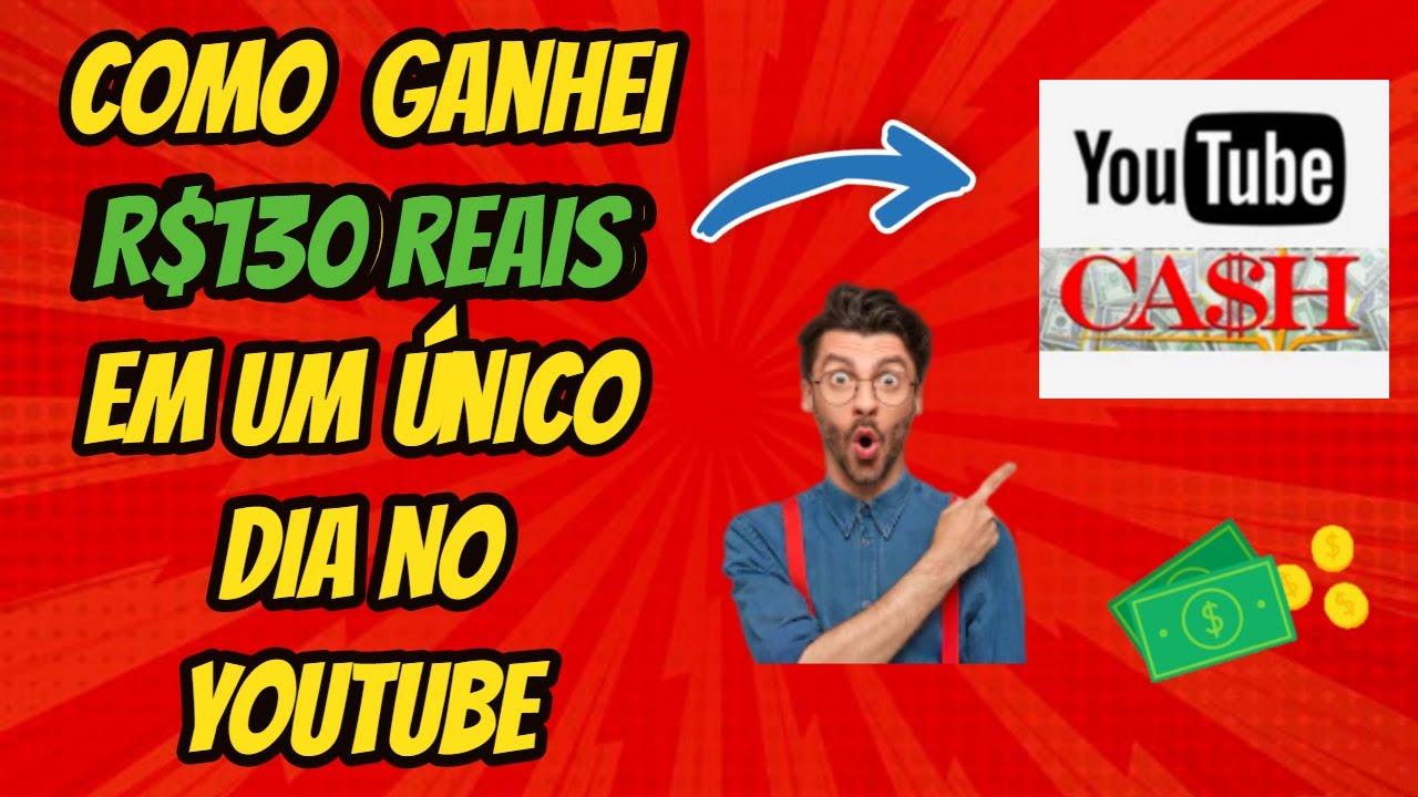 Como GANHEI 130 reais em um único dia no YouTube [Curso Youtube Cash]
