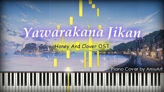 Honey and Clover(허니와 클로버) OST - Yawarakana Jikan│Piano Cover & Tutorial│잔잔한 애니 OST 피아노 커버곡 ♪ Subscribe AmuArt ...