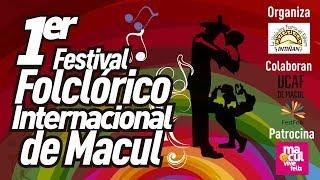 Primer Festival Folclórico Internacional de Macul 2017