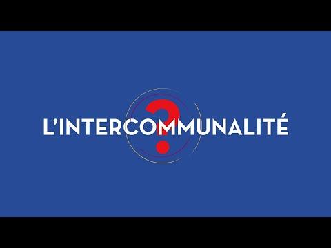 L'intercommunalité, 3 minutes pour comprendre