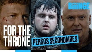 For the throne - les personnages secondaires