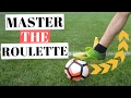 Roulette Football Skill - Destroy Defenders With This Soccer Move