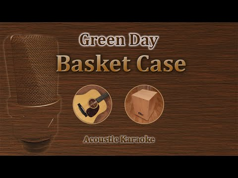 Basket Case - Green Day (Acoustic Karaoke)