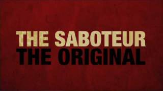 The Saboteur - The Original
