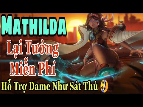 Mobile Legends: MATHILDA - CÁNH CHIM HOÀNG HÔN, Tướng Free mà mạnh khủng khiếp, rồi lại bị cấm thôi