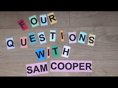 Four Questions with Sam Cooper