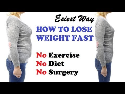 Esiest Way on HOW TO LOSE WEIGHT FAST Without Exercise or Diet
