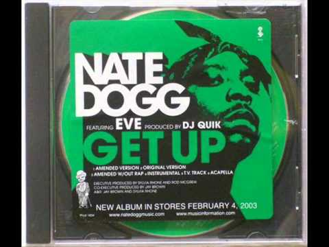 Nate Dogg Feat. Eve - Get Up