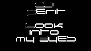 DJ Ferit - Look into my Eyes