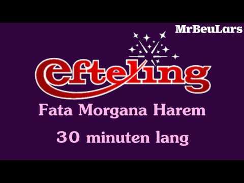 Efteling muziek - Fata Morgana - Harem (30 minuten versie)