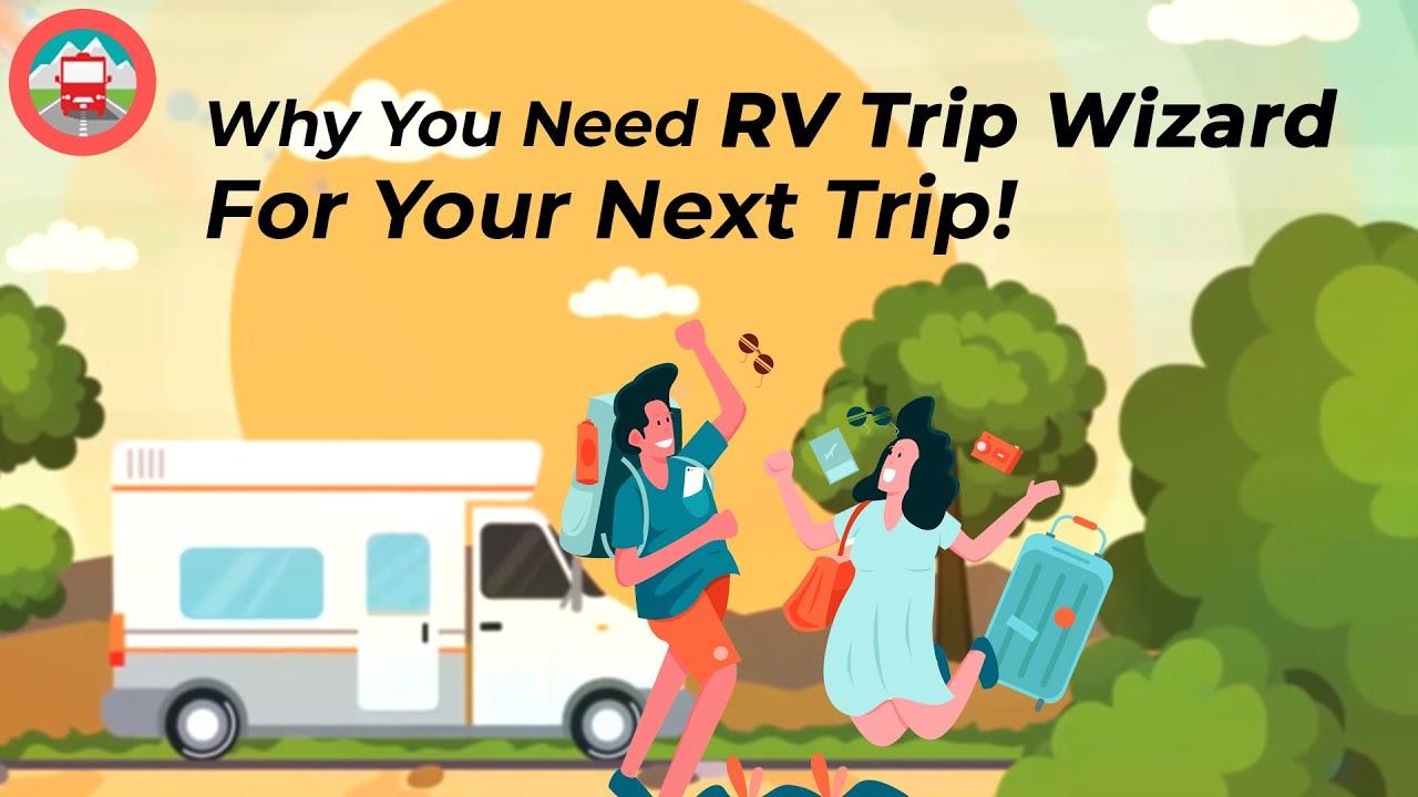 RV Trip Wizard: The Best RV Trip Planner