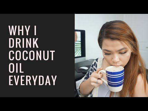 Why I Drink Coconut Oil Everyday