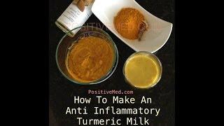 How To Make An Anti Inflammatory Turmeric Milk