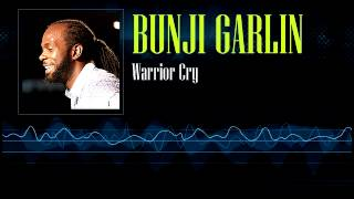 bunji garlin warrior cry