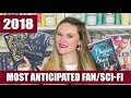 Most Anticipated Releases 2018 - Fantasy & Sci-Fi