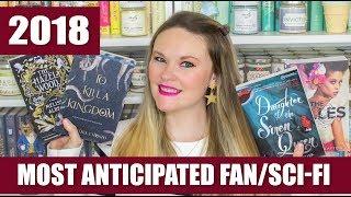 Most Anticipated Releases 2018 - Fantasy & Sci-Fi