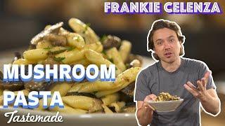 Mushroom Pasta I Frankie Celenza