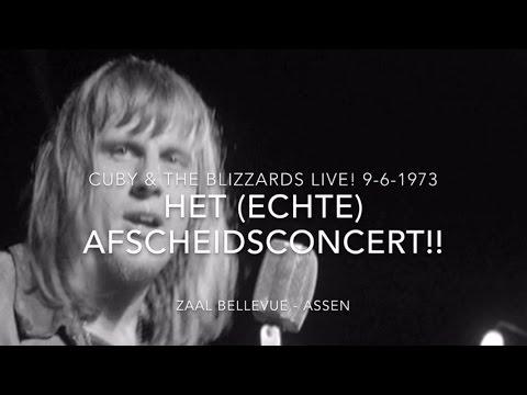 Cuby & the Blizzards - Het ECHTE afscheidsconcert (Bellevue 9-6-1973 Assen)