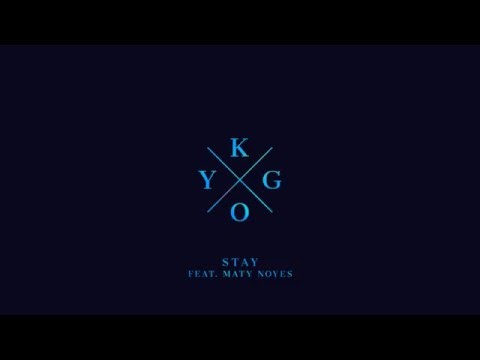 Kygo - Stay Feat. Maty Noyes (Official Audio)