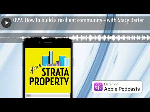 099. How to build a resilient community – with Stacy Barter