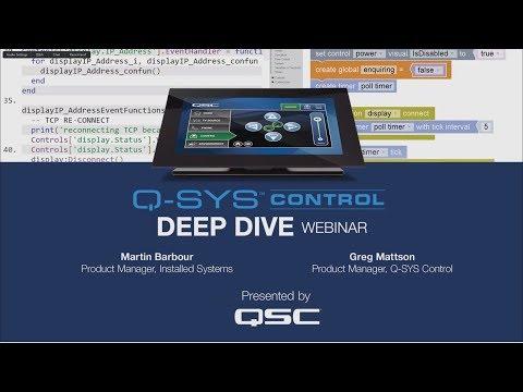 Q-SYS Control Webinar: Control Deep Dive
