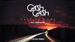 Cash Cash - Take Me Home ft Bebe Rexha (Caveat Remix)