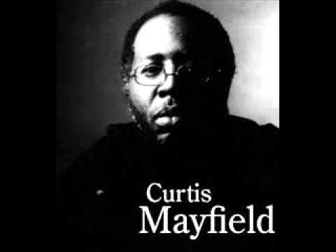 Curtis Mayfield - Move On Up (FULL SONG)