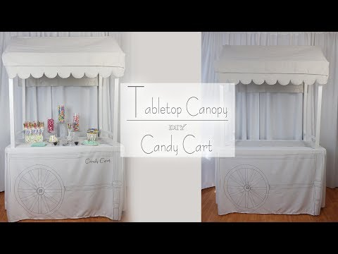 Candy Bar Canopy / Tabletop Canopy / Candy Cart /  Party Decor