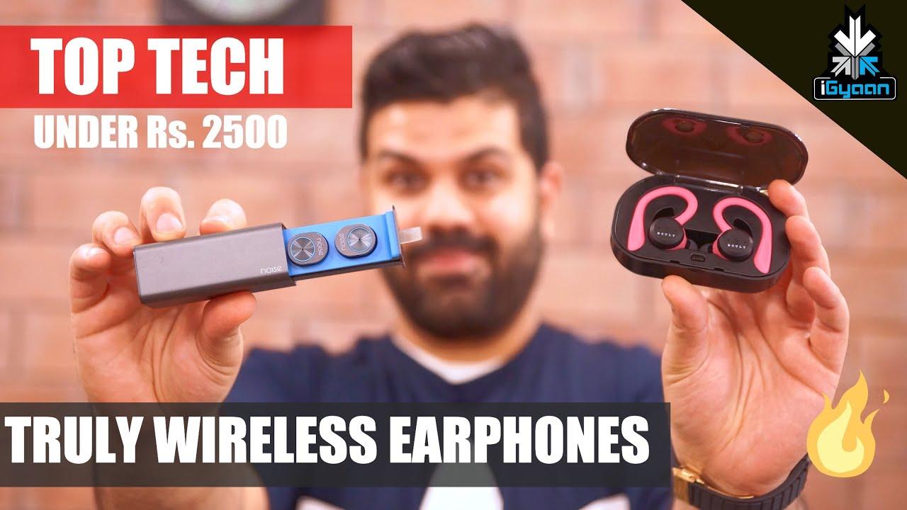 Download Top Tech Truly Wireless Earphones Under Rs. 2500