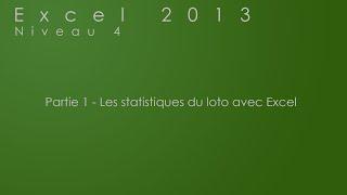 Partie 1 - Les statistiques du loto avec Excel 2013